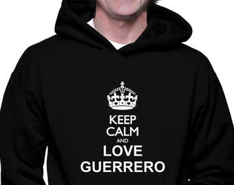 Keep Calm And Love Guerrero Hoodie