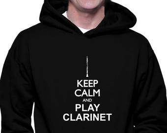 Keep Calm And Play Clarinet Mens Hoodie Funny Humor xWoThbcz