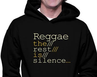 7391f8285c00 Reggae The Rest Is Silence Hoodie