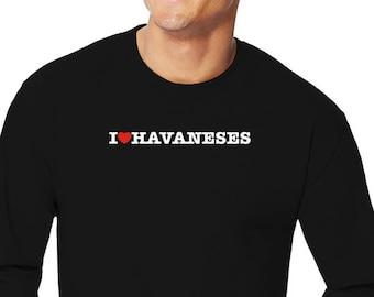 I Love Havaneses Long Sleeve T-Shirt