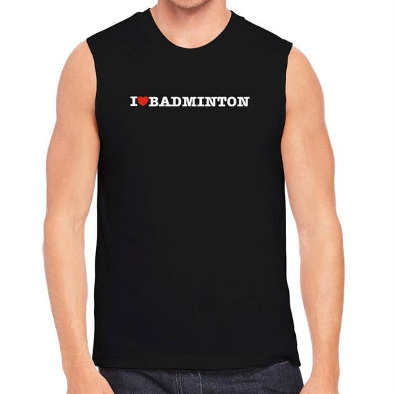 f8b382ffefbe0c I Love Badminton Sleeveless T-Shirt