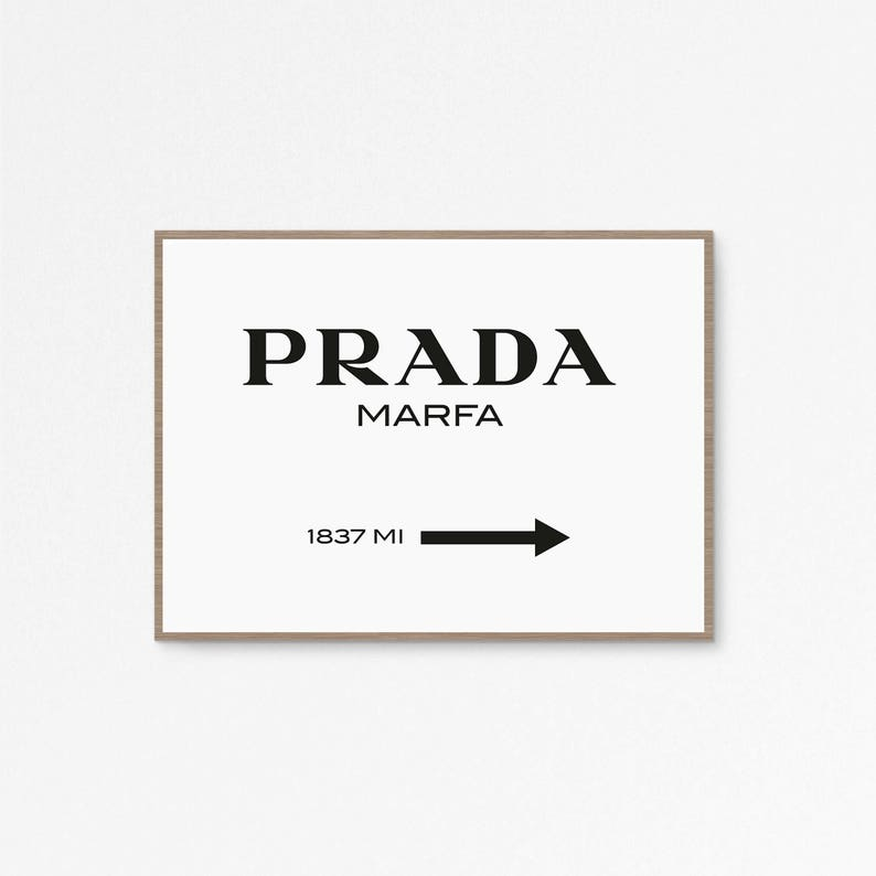 6ad82cee18cd4 Prada Marfa Print, Prada Marfa Art, Prada poster, Fashion Art, Fashion  Print, 24x36 Print, High Fashion, Prada Sign, Printable 50x70