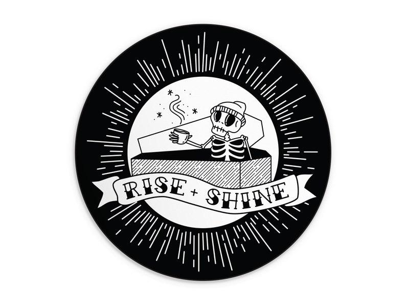 Coffee Addict Laptop Sticker  Rise  Shine Skeleton Sticker  image 0