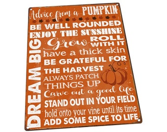 c1ff6fa25 Advice from a Pumpkin Metal Sign; Wall Decor for Office or Meeting Room