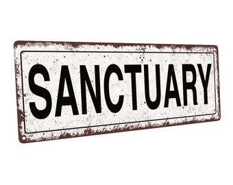 Sanctuary Metal Sign; Wall Decor for Home and Office