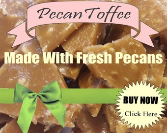 pecan candy toffee handmade candy handcrafted gluten free candy gift baskets vanilla candy wedding party gift teacher appreciation ceremony