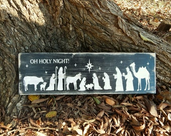 Oh Holy Night, Nativity Scene, Religious Sign, Rustic Christmas decor, Wooden sign, Christmas, Manger, Religious Decor, Farmhouse decor