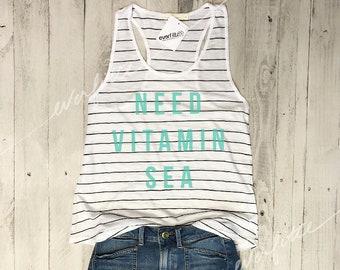 NEED VITAMIN SEA...Funny Tank, Yoga Shirt, Gym Tank, Fitness Tank, Yoga Vest, Vacay, Workout Shirt, Graphic Tee, Beach, Vacation