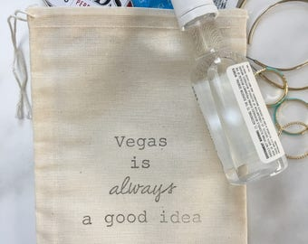 10 'Vegas is always a good idea'  bachelorette favor, hangover kit, welcome bag, or  travel bags! Recovery kits, hotel gifts