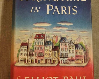 Springtime in Paris Elliot Paul 1950