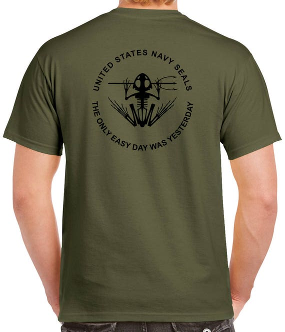Navy SEAL T-Shirt 2 Sided Tee The Only Easy Day Was  8a42803e8f0