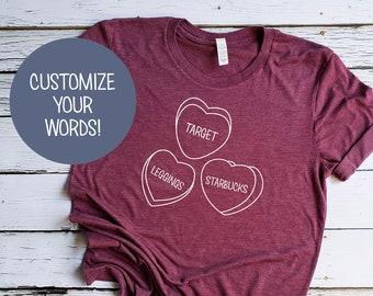 c04f8edfb03 Customizable Valentine s Day Conversation Hearts Shirt