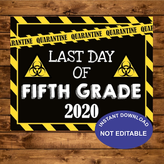 Last day of 5th grade sign, Instant Download, Quarantine ...