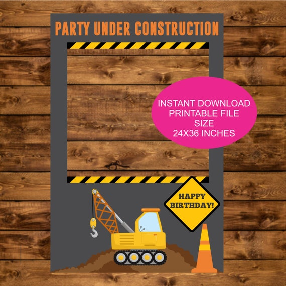 Construction Party Photo Booth Prop Instant Download Printable 24