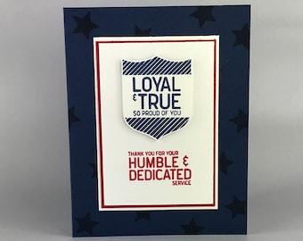 Fait à la main fidèle et vrai militaire - carte de voeux militaire - carte des anciens combattants - soldat - quatrième de juillet carte - Stampin Up carte