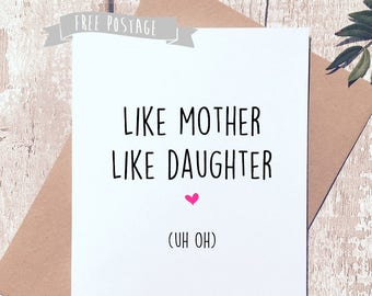 Funny Mum Birthday Card For Mom Her Like Mother Daughter