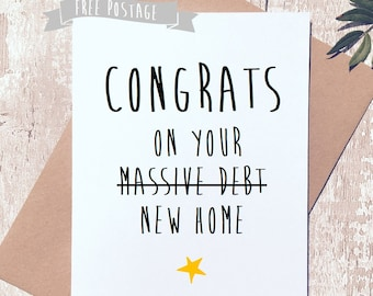 Funny Greeting Card, New home Card, New home funny card, Housewarming, Debt card, card for friend,