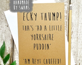 yorkshire card, new baby card, yorkshire dialect card, funny card, new parent card, card for him, card for her, funny new baby card