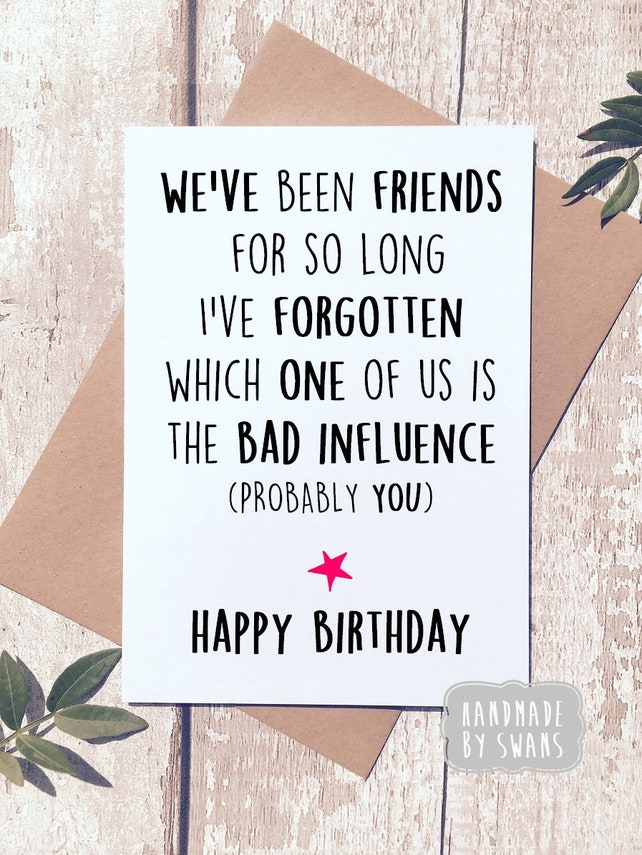 Funny Birthday Card Friend Best For