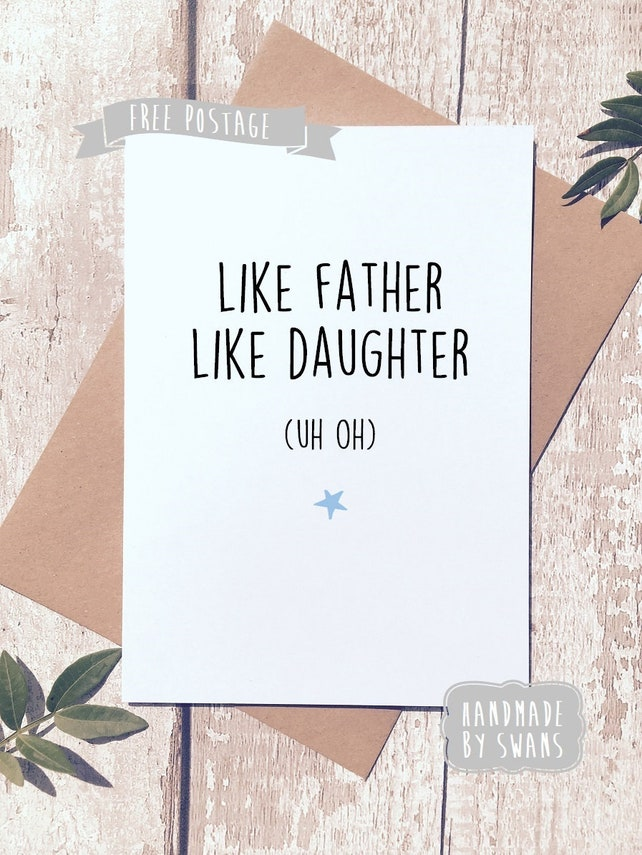 Funny Card For Dad From Daughter Birthday Like Father