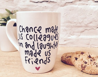 Funny Mug for women, gift for friend, gift for colleague, leaving present, work gift, gift for her, birthday gift, funny cup