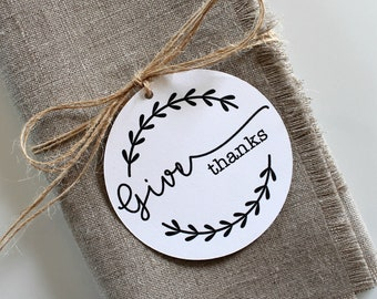 Thanksgiving Napkin Tags, Napkin Rings, Thanksgiving Table Decor, Give Thanks Tags, Set of 8, Rustic Table Decor, Minimalist, Gift Tags