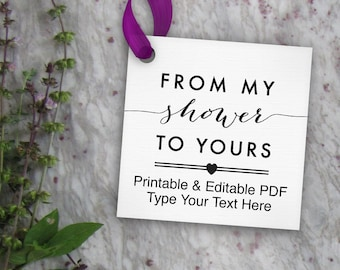 From My Shower to Yours Tags Printable, Editable Favor Tag // Baby Shower or Bridal Shower // DIY Digital PDF // 2 inch Square 2x2 Template