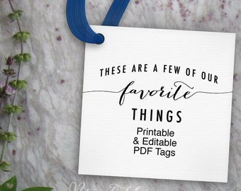 Our Favorite Things Tags, Printable Editable Tag // These are a Few of Our Favorite Things Tag // Digital Download PDF Square 3x3 Gift Tag