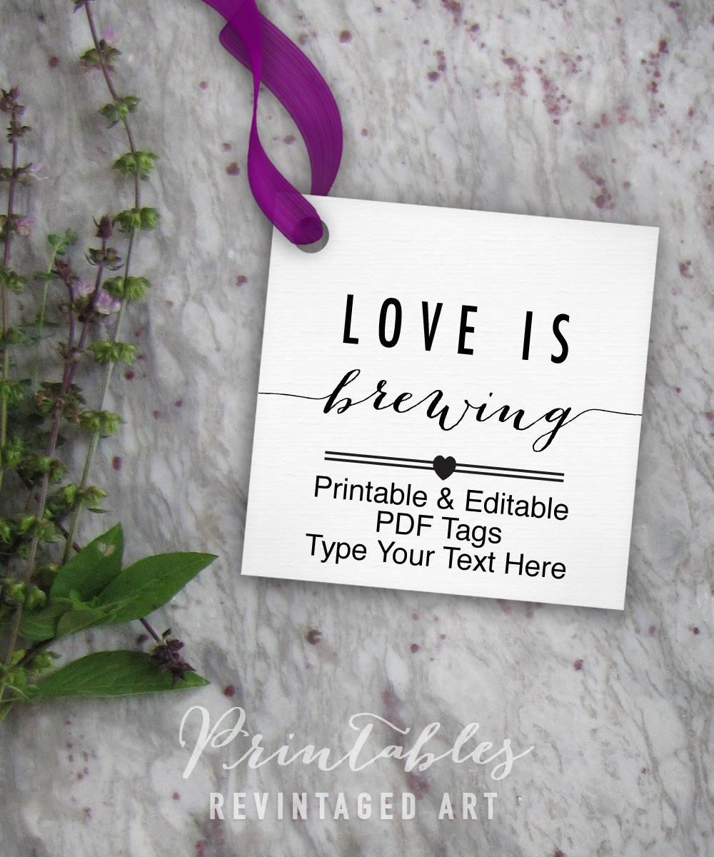 Love is Brewing Tags Printable, Editable Tag // Wedding Favor Tags ...