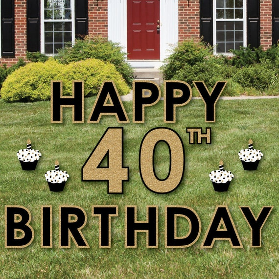 40th Birthday Yard Sign Outdoor Lawn Decorations
