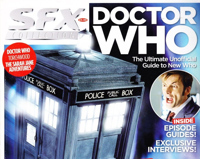 SFX Magazine Collection #28 Doctor Who The Ultimate Unofficial Guide To Who Behind the Scenes Photos Interviews Future Publications (UK)