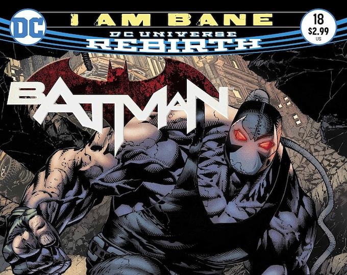 Batman #18 (I Am Bane) May 2017 DC Comics Grade NM