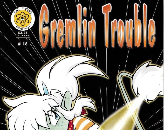 Gremlin Trouble #18 May 1998 Anti-Ballistic Pixelation Comics Grade VF