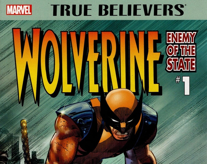 True Believers Wolverine Enemy Of The State #1 April 2017 Marvel Comics Grade NM