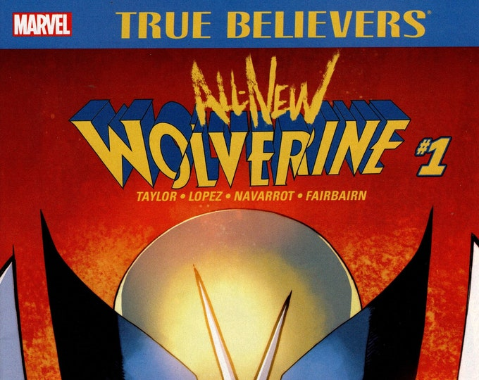 True Believers All-New Wolverine #1 April Issue Marvel Comics Grade NM