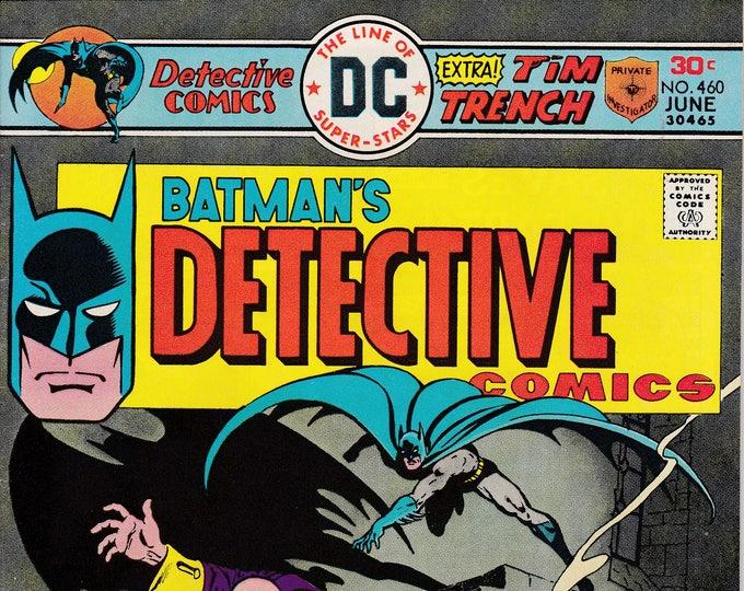 Detective Comics #460 (1937 1st Series) June 1976   DC Comics   Grade NM