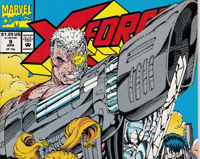 X-Force #9 (1991 1st Series) April 1992  Marvel Comics  Grade NM