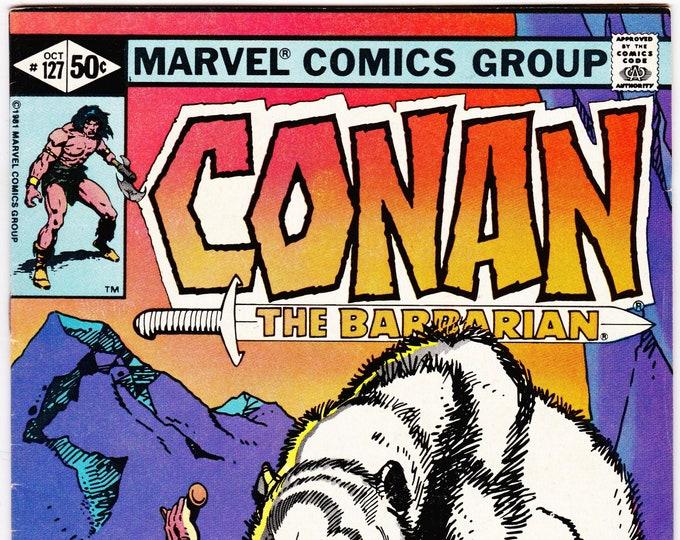 Conan the Barbarian #127   October 1981  Marvel Comics  Grade VF