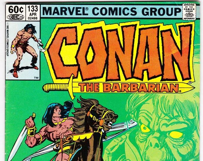 Conan the Barbarian #133   April 1982  Marvel Comics  Grade VG/F