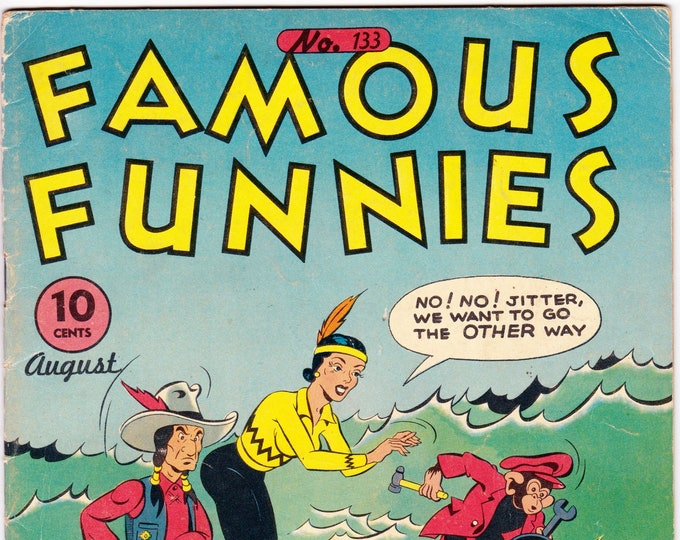 Famous Funnies #133 (1934) August 1945   Famous Funnies  Grade Fine