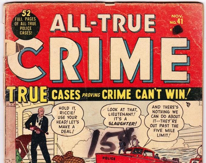 All True Crime #41 (1948) November 1950    Marvel/Atlas    Grade G