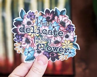 Feminist Sticker, Activist Sticker, I am a Delicate Fucking Flower, Laptop Decal, Home Office