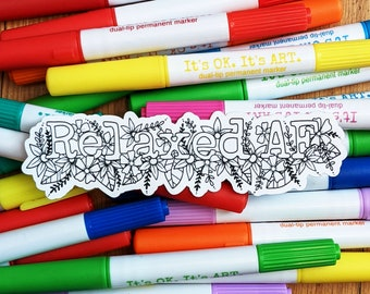 Colour Your Own Sticker, Relaxed AF, Laptop Decal, Fun Craft