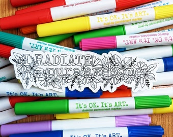 Colour Your Own Sticker, I Radiate Pure Awesome, Laptop Decal, Fun Craft