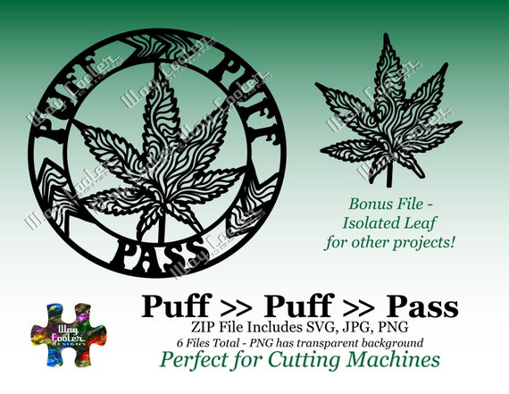 Puff Puff Pass Pot Leaf Medallion Graphic Svg File Jpg And Etsy