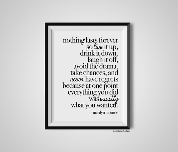 Nothing Lasts Forever So Live It Up Marilyn Monroe Quote Etsy