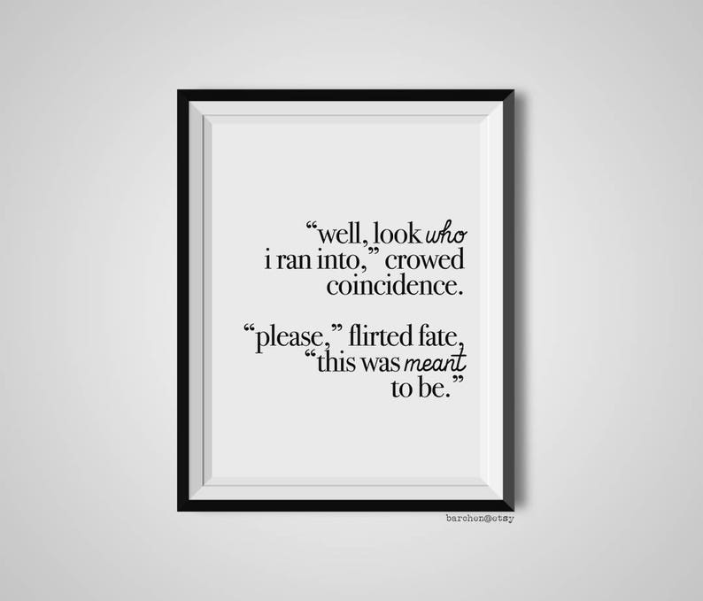 Well Look Who I Ran Into Coincidence Fate Love Quote Etsy