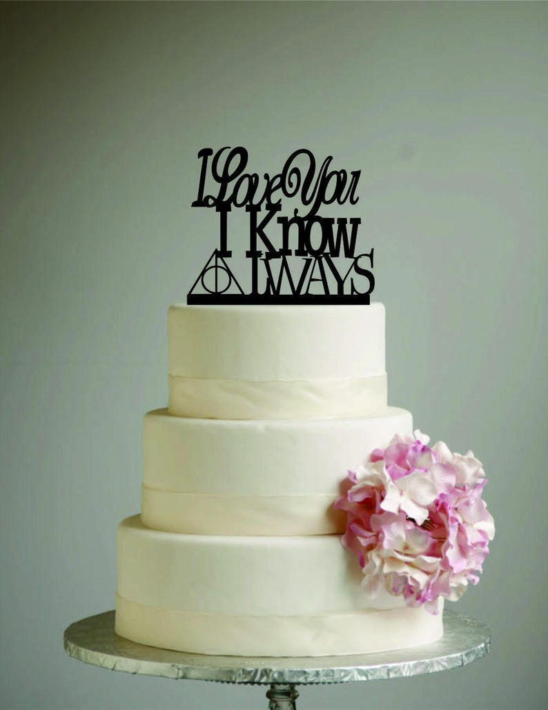 Harry Potter Star Wars Wedding Cake Topper I Love You I Know Always I Love You Know After All This Time Always Nerd Wedding