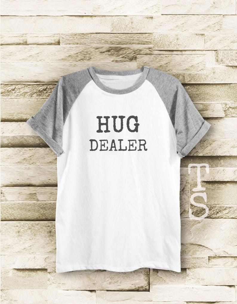 18da95bd9a Hug Dealer shirt tumblr quote shirt blogger tshirt hipster   Etsy