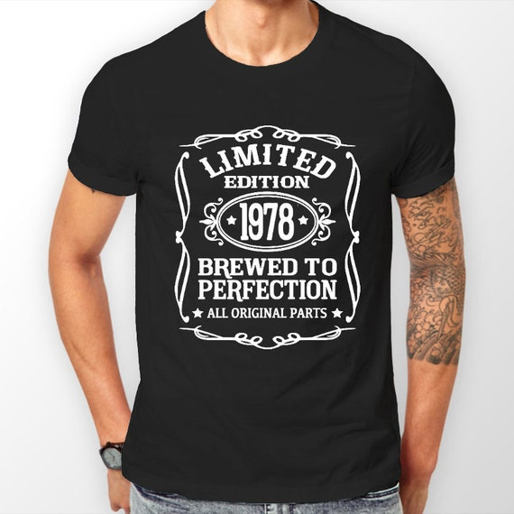 Born In 1978 40th Birthday Shirt For Him T